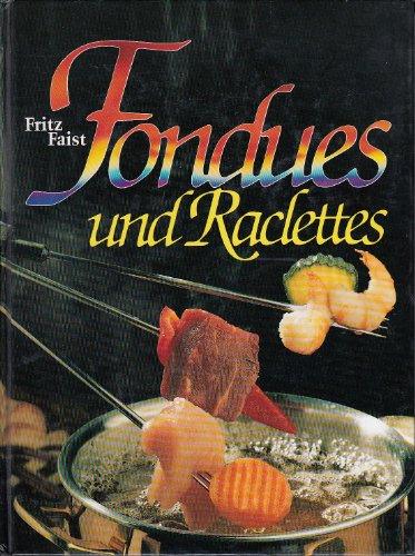 9783806842531: Fondues und Raclettes