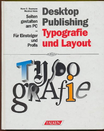 Desktop Publishing : Typografie, Layout