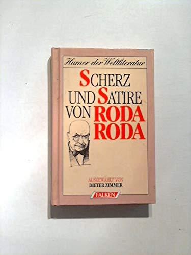 Scherz und Satire (Humor der Weltliteratur) (German: Roda Roda