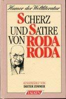 Scherz und Satire. ( Humor der Weltliteratur).: Roda Roda