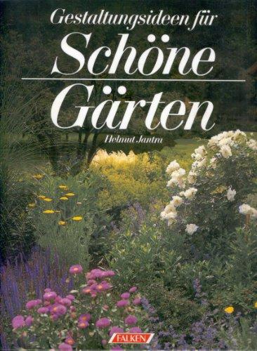 9783806844825: Gestaltungsideen für schöne Gärten