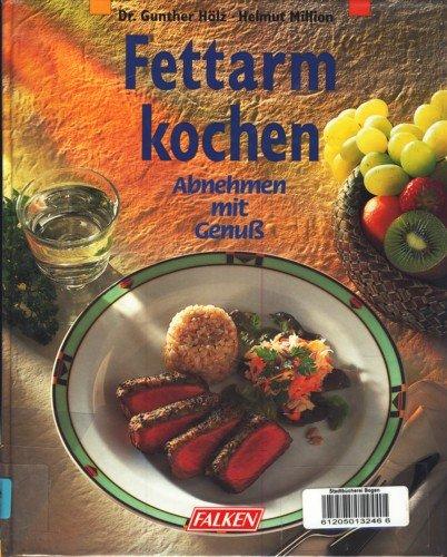 Fettarm Kochen: Helmut Million, Hölz Gunther