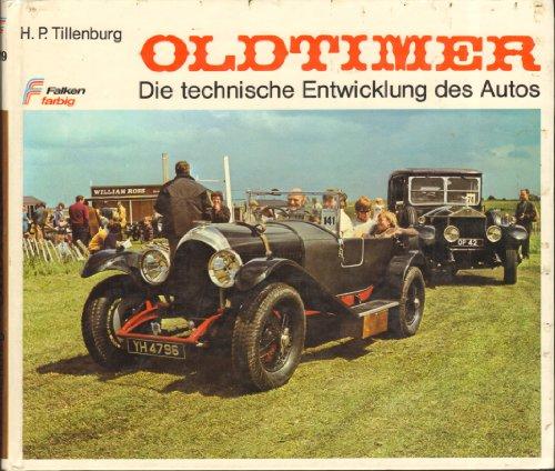 Oldtimer. Die technische Entwicklung des Autos