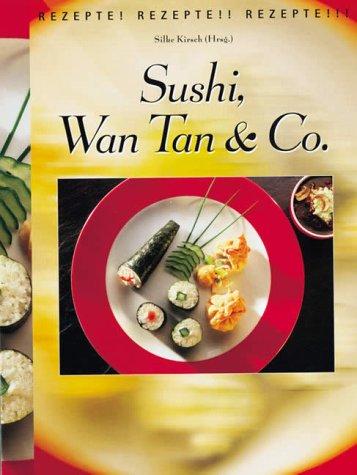 9783806875492: Sushi, Wan Tan & Co.