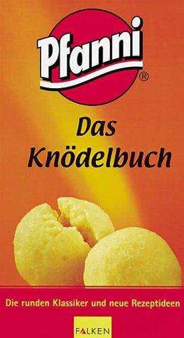 9783806875843: Pfanni, Das Knödelbuch