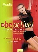 Freundin' be Active, das große Fitnessbuch: Otto, Petra: