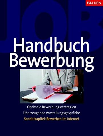 9783806877359: Falken Handbuch Bewerbung