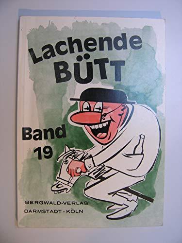 9783806902020: Lachende Bütt. 15 Büttenreden und Zwiegespräche aus Köln