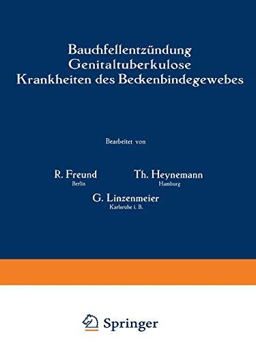 Bauchfellentzündung Genitaltuberkulose Krankheiten des Beckenbindegewebes Handbuch ...
