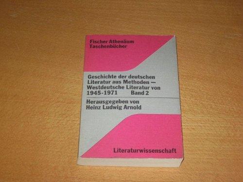 Geschichte der deutschen Literatur aus Methoden II. Westdeutsche Literatur 1945-1971.: n/a