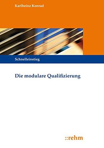 9783807301693: Die modulare Qualifizierung