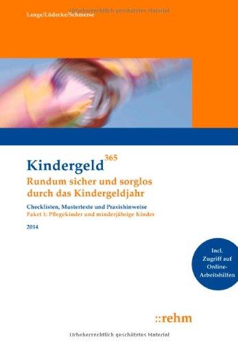 Kindergeld 365 Pflegekinder und minderjährige Kinder 2014: Klaus Lange