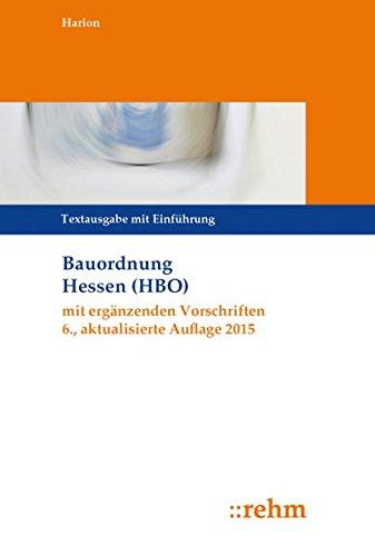 9783807307695: Bauordnung Hessen (HBO) mit ergänzenden Vorschriften: Textausgabe mit Einführung