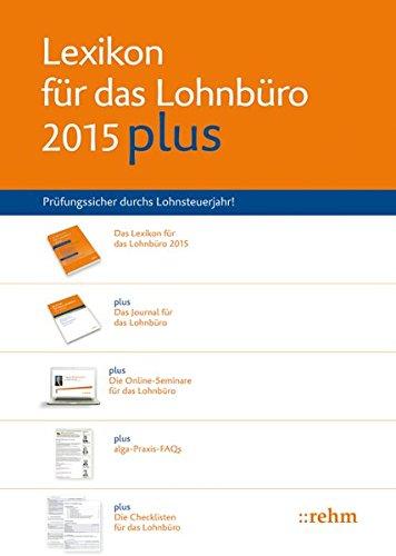 9783807307947: Lexikon für das Lohnbüro 2015 PLUS