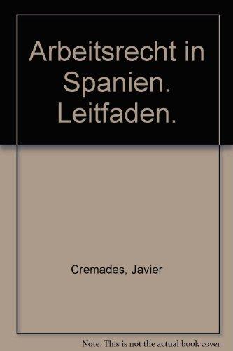 9783807311968: Arbeitsrecht in Spanien. Leitfaden.