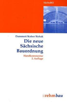 9783807319131: Die neue Sächsische Bauordnung.