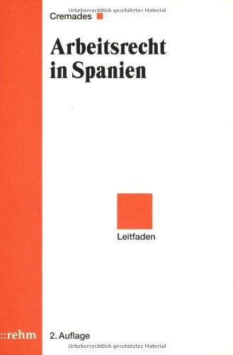 9783807320724: Arbeitsrecht in Spanien: Leitfaden