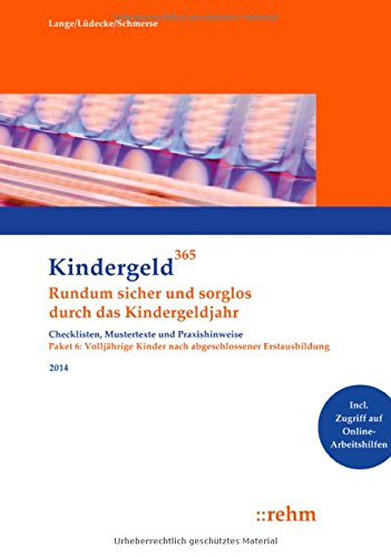 Kindergeld 365 Volljährige Kinder nach abgeschlossener Erstausbildung 2014: Klaus Lange