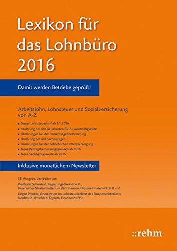 Lexikon für das Lohnbüro 2016: Wolfgang Sch�nfeld