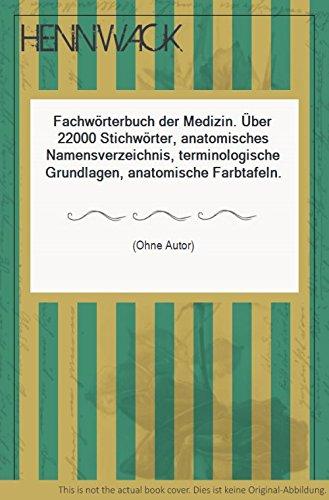 9783807500195: Fachwörterbuch der Medizin. Über 22000 Stichwörter