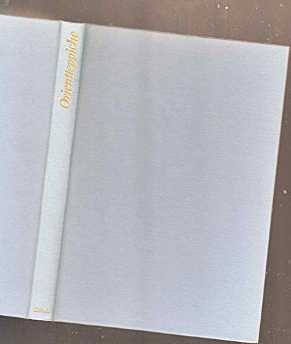 Elite-Bibliothek. Schätze der Jahrhunderte: Orientteppiche - Campana, Michele