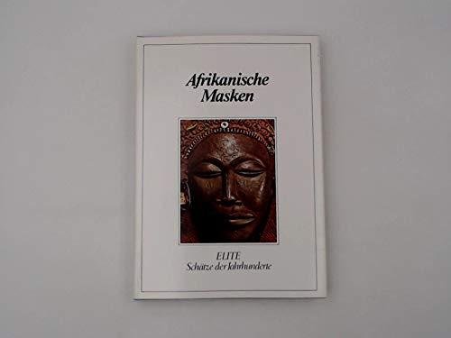 Afrikanische Masken: [nach Le maschere africane von: Desconocido