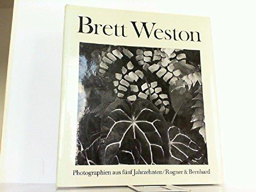 Brett Weston : Photographien aus 5 Jahrzehnten . Einf. von R. H. Cravens.: Weston, Brett: