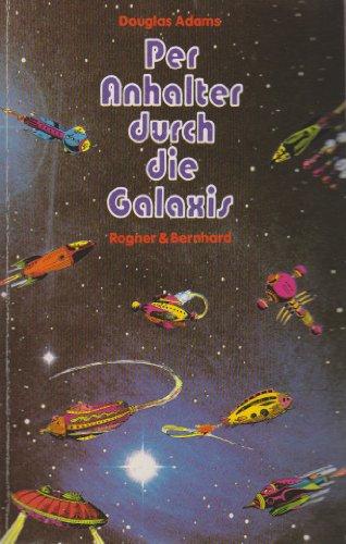 9783807701714: Per Anhalter Durch Due Galaxis