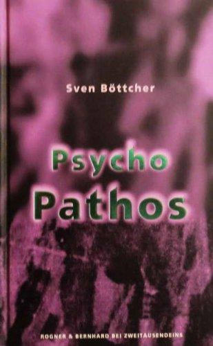 9783807702186: Psychopathos. Das ungeheure Abenteuer des Magnus Morgenstern