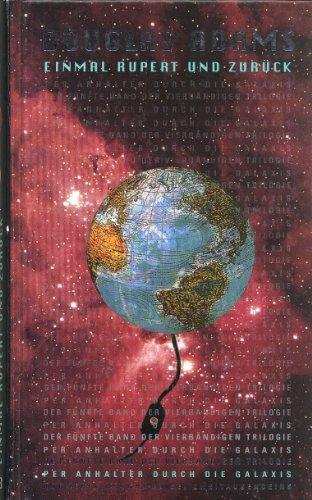 9783807702858: Einmal Rupert und zurück: Der fünfte Band der vierbändigen Trilogie Per Anhalter durch die Galaxis