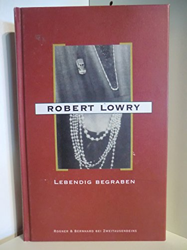 Lebendig begraben: Lowry, Robert