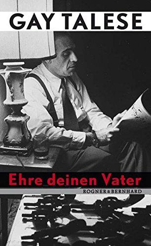 Ehre deinen Vater (3807710426) by Gay Talese