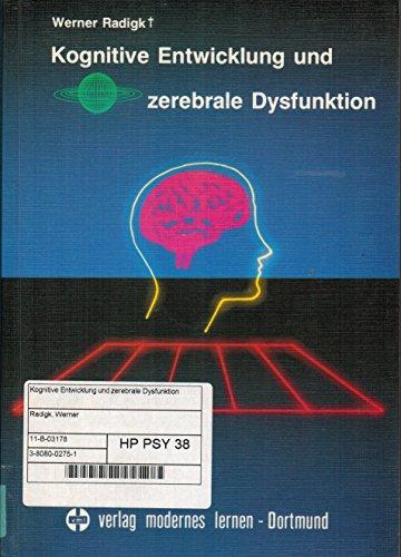 9783808002759: Kognitive Entwicklung und zerebrale Dysfunktion