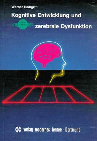 9783808003947: Kognitive Entwicklung und zerebrale Dysfunktion.
