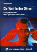 9783808004272: Die Welt in den Ohren.