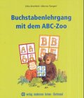 9783808004852: Buchstabenlehrgang mit dem ABC- Zoo. Kopiervorlagen. (Lernmaterialien)