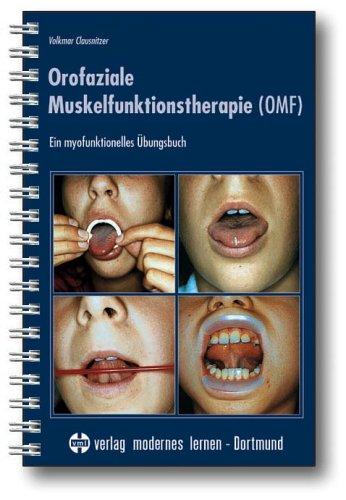 9783808005538: Orofaziale Muskelfunktionstherapie ( OMF)