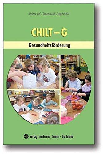 CHILT-G: Gesundheitsförderung: Christine Graf; Benjamin