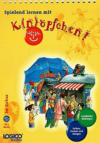 Logico Rondo, Spielbücher, Im Zirkus (380844018X) by Kortmann, Susanne; Fischer, Doris; Unzner-Fischer, Christa.