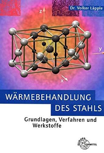 9783808513088: Wärmebehandlung des Stahls.