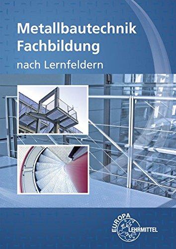 9783808514252: Metallbautechnik Fachbildung
