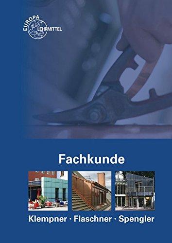 9783808514436: Fachkunde Klempner Flaschner Spengler