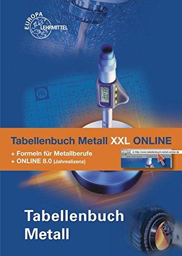 9783808514474: Tabellenbuch Metall XXL ONLINE: Tabellenbuch, Formelsammlung und Tabellenbuch Metall 8.0 ONLINE