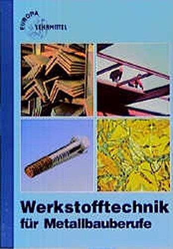 9783808515433: Werkstofftechnik für Metallbauberufe (Livre en allemand)