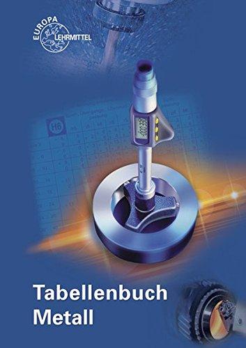 9783808517260 - Roland;Heinzler Gomeringer: Tabellenbuch Metall: mit Formelsammlung : mit Formelsammlung - Buch