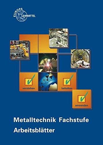 9783808517734: Metalltechnik Fachstufe. Arbeitsblatter