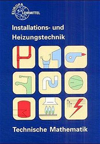 9783808518113: Technische Mathematik Installations- und Heizungstechnik