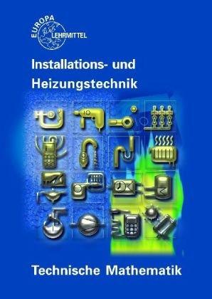 9783808518137: Technische Mathematik Installations- und Heizungstechnik