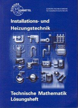 9783808518236: Technische Mathematik Installations- und Heizungstechnik: Lösungen