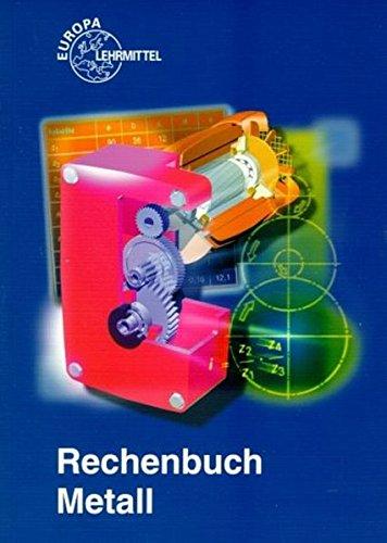 Rechenbuch Metall: Josef,Fischer, Ulrich,Kilgus, Roland